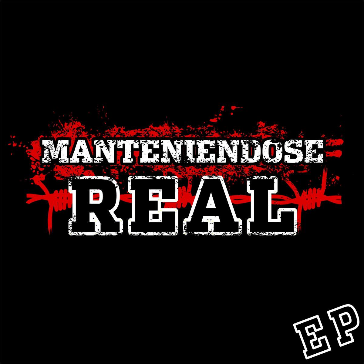 MANTENIENDOSE REAL