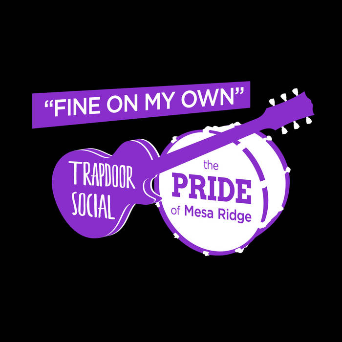 Fine On My Own ft. The Pride of Mesa Ridge cover art