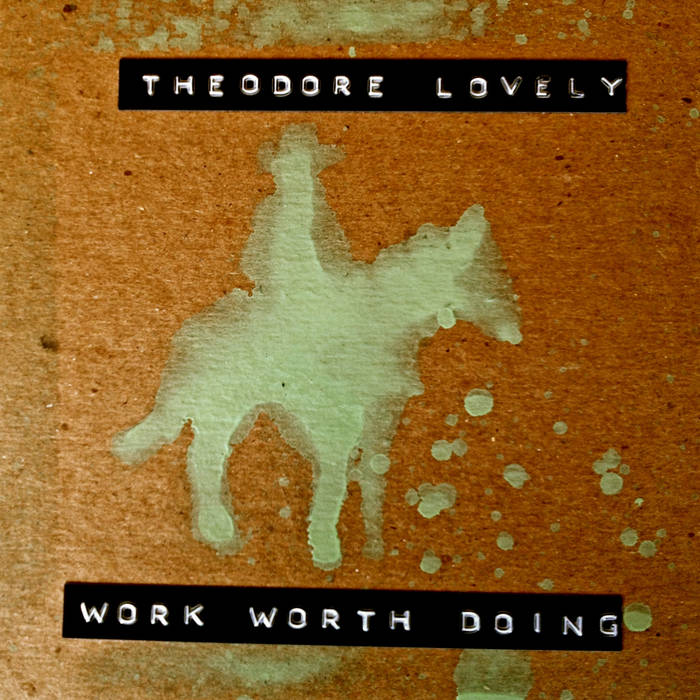 Work Worth Doing - EP cover art