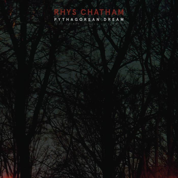Rhys Chatham—Pythagorean Dream cover art