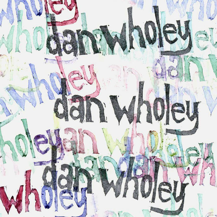 The Dan Wholey EP cover art
