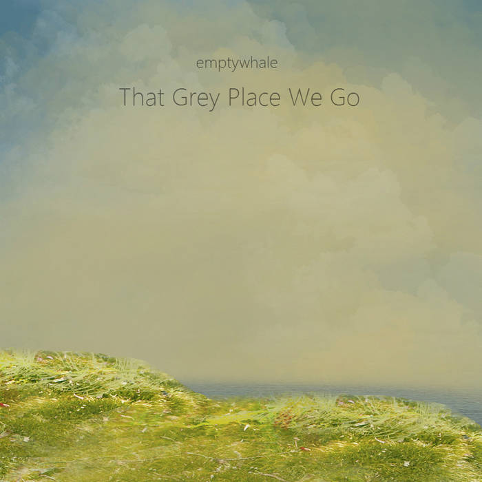 That Grey Place We Go cover art