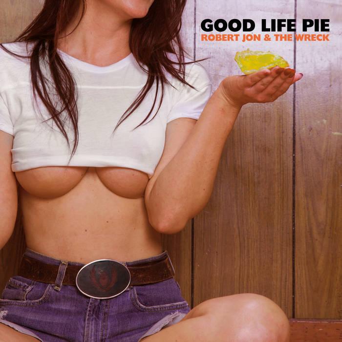 Good Life Pie cover art