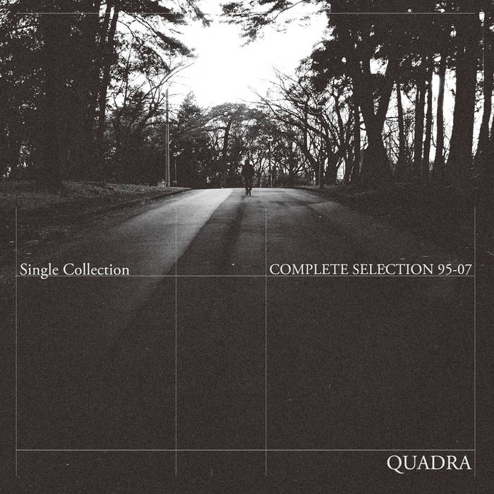 Quadra Complete Selection 95-07/ Single Collection (2016 Remaster) cover art