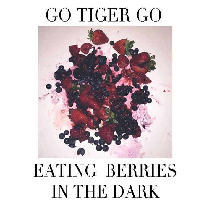 Eating Berries In The Dark cover art
