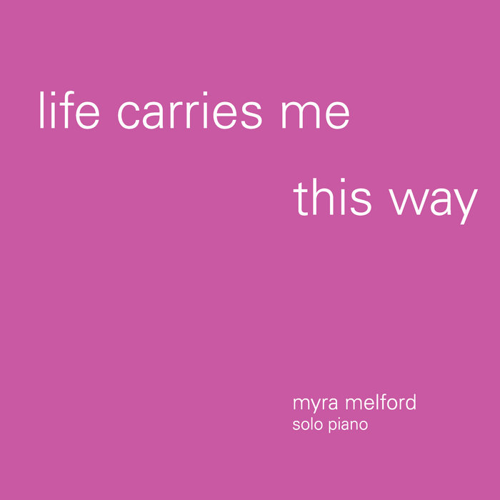 Life Carries Me This Way cover art