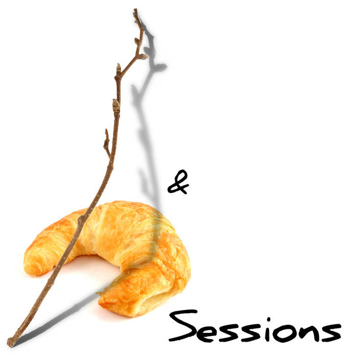 Twig 'n' Croissant Sessions cover art