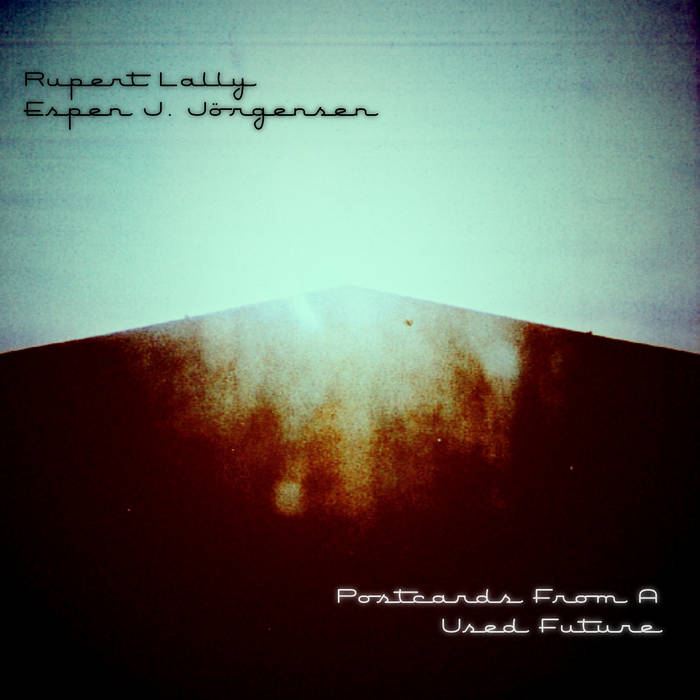 Postcards From A Used Future (CiTR Session Jan 2013) cover art