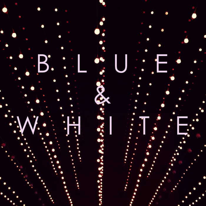 Blue & White cover art