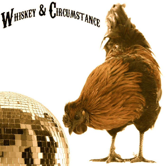 Whiskey & Circumstance EP cover art