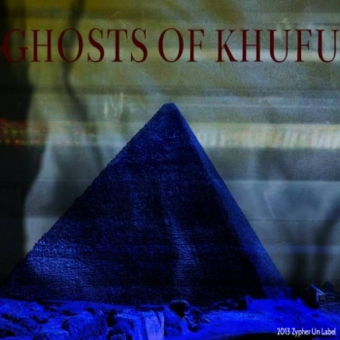 Ghosts of Khufu cover art
