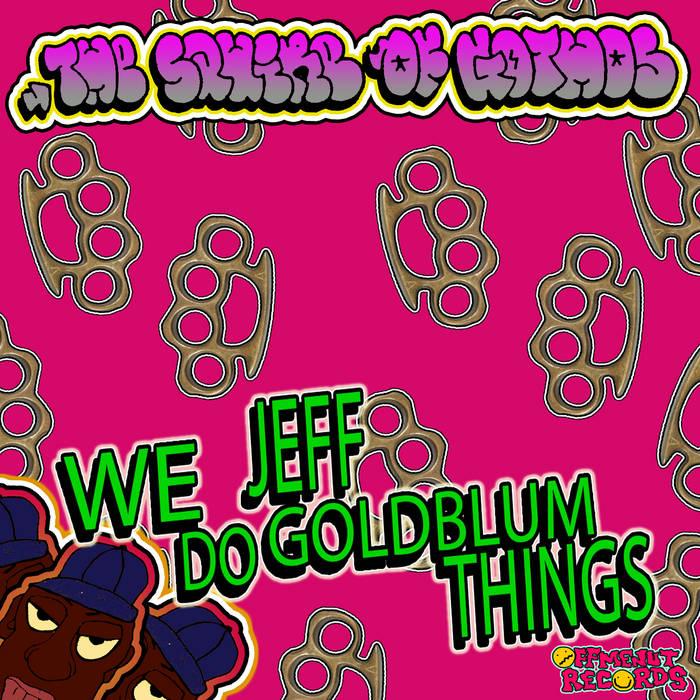 We Do Jeff Goldblum Things cover art