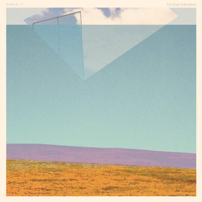 Daniel.T. - Tetrachromat cover art