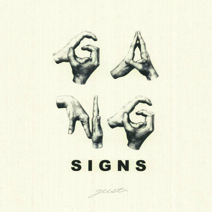 GANG SIGNS - Geist LP cover art
