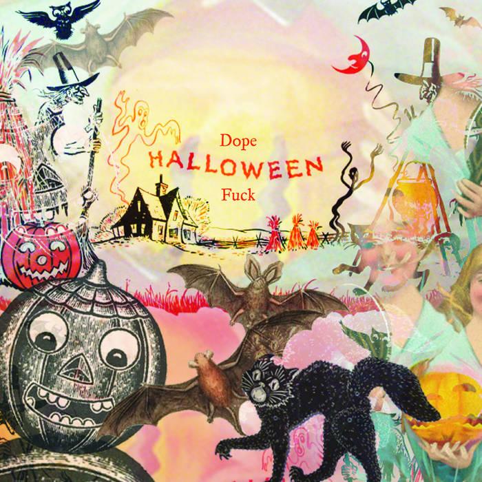 Dope Halloween Fuck cover art