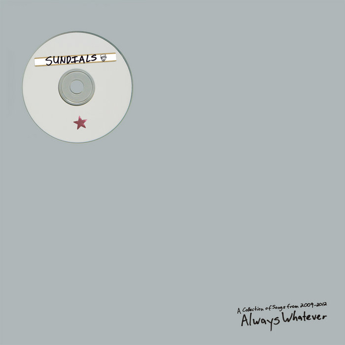 Always Whatever (A Collection of Songs from 2009-2012) cover art