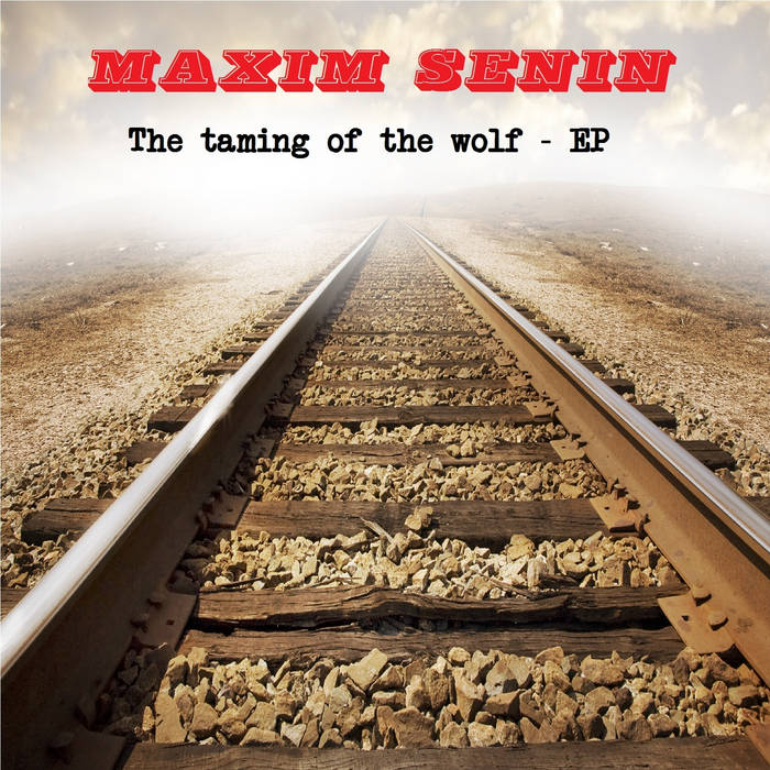 The taming of the wolf - EP cover art