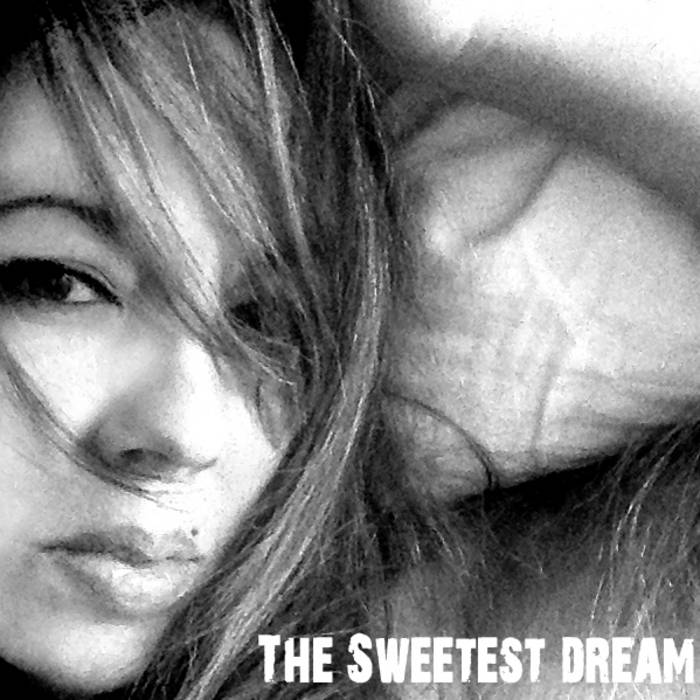 The Sweetest Dream cover art