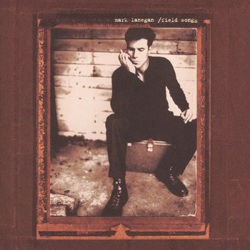 Image result for mark lanegan field songs