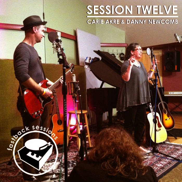 Session Twelve: Carrie Akre & Danny Newcomb cover art