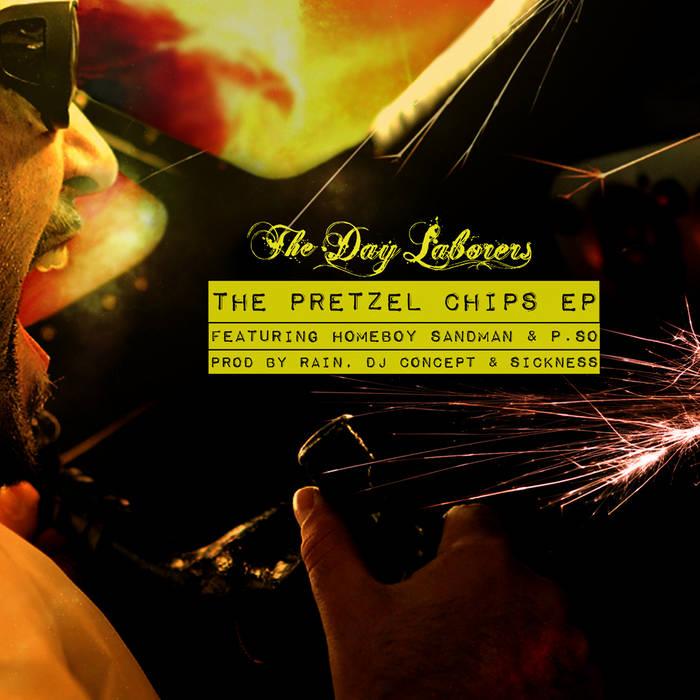 The Pretzel Chips EP ft Homeboy Sandman & P.So cover art