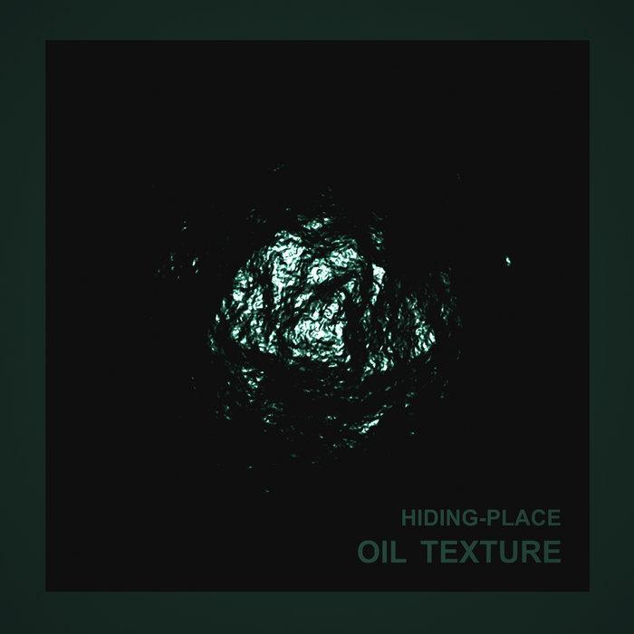 Oil Texture -Hiding-place cover art