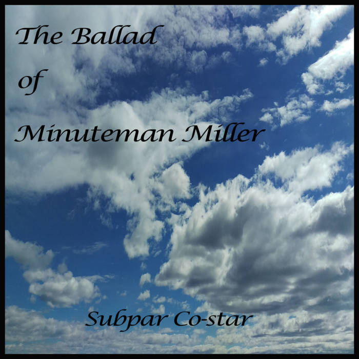 The Ballad of Minuteman Miller cover art