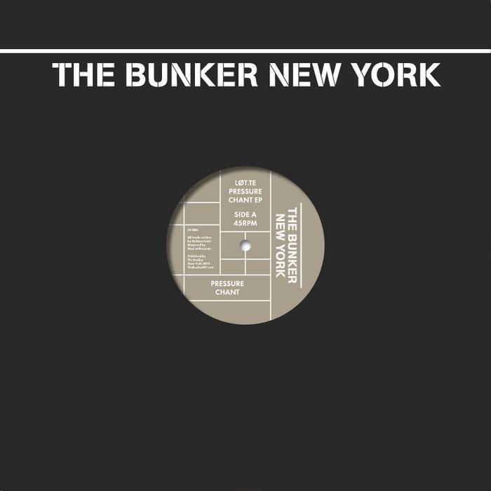 Pressure Chant EP (The Bunker New York 004) cover art