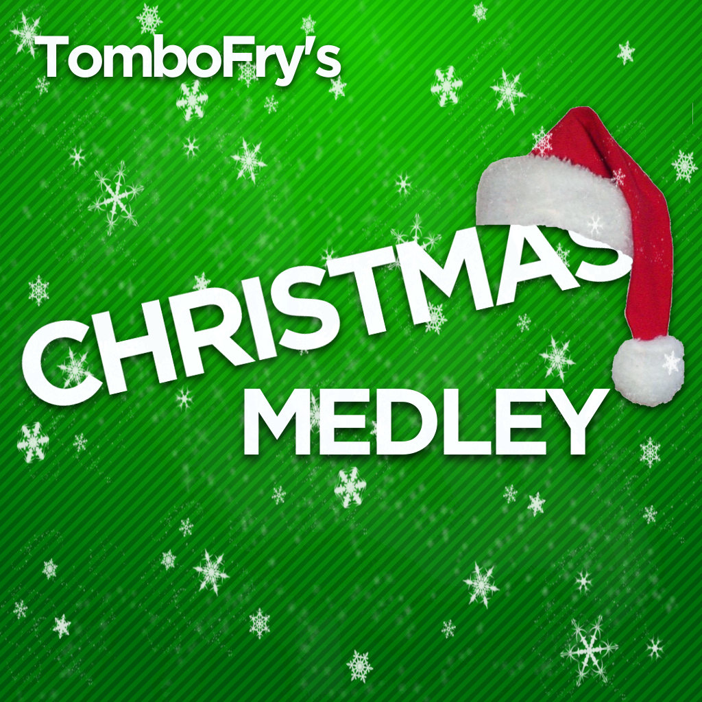 Chiptune Christmas Medley | TomboFry