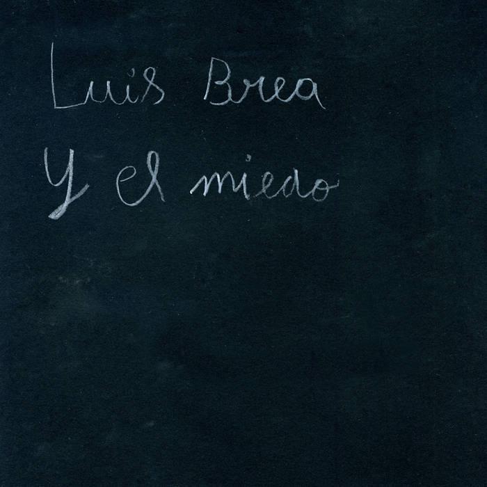 LUIS BREA Y EL MIEDO cover art