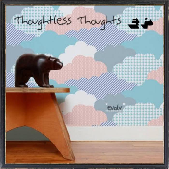 Thoughtless Thoughts EP cover art