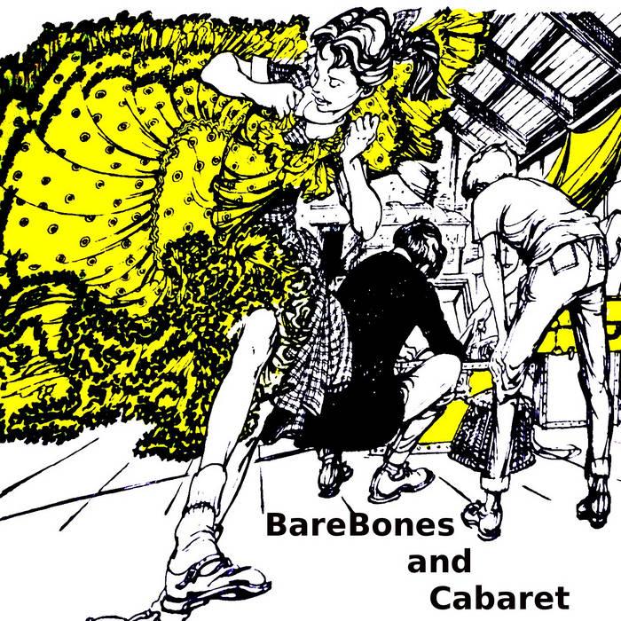 BareBones and Cabaret Album cover art