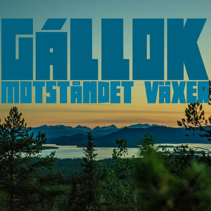 GÁLLOK - Motståndet Växer cover art