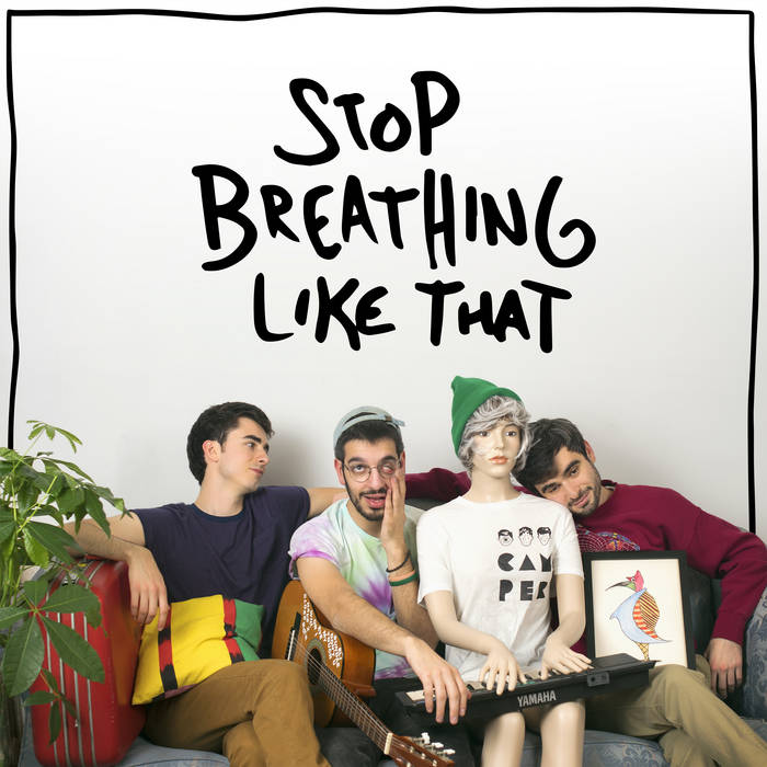 Stop Breathing Like That cover art