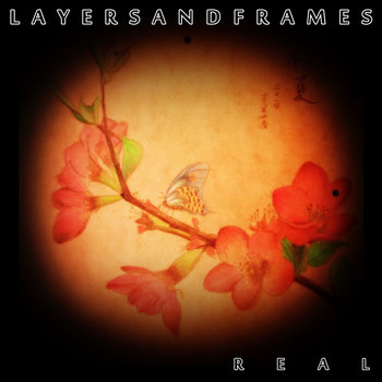 Real by Layers And Frames