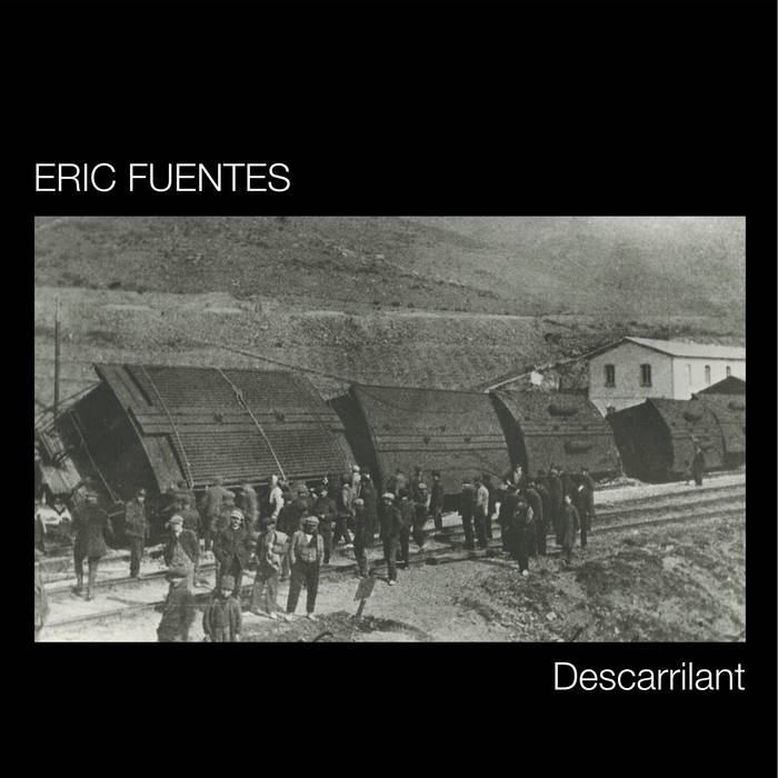 "Eric Fuentes ""Descarrilant"" (Reedició 2012) cover art"