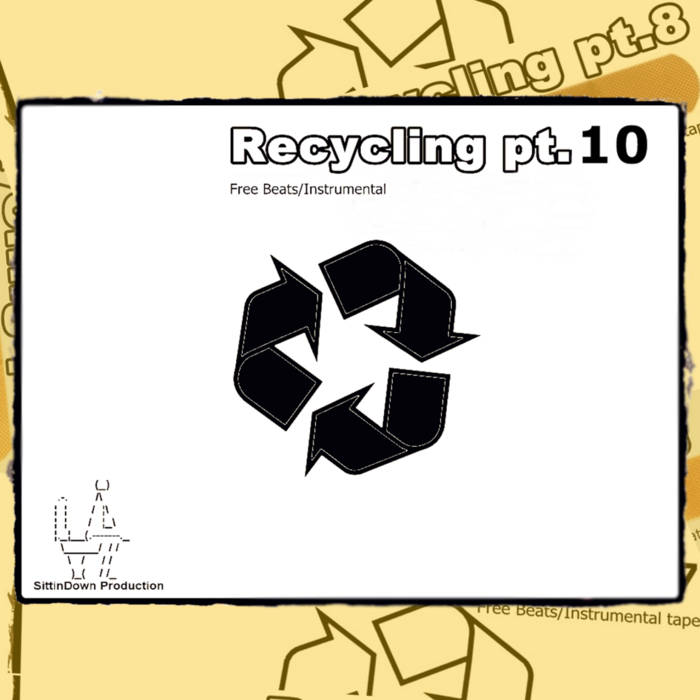 Recycling pt.10 (FREE INSTRUMENTALS/BEATS) cover art