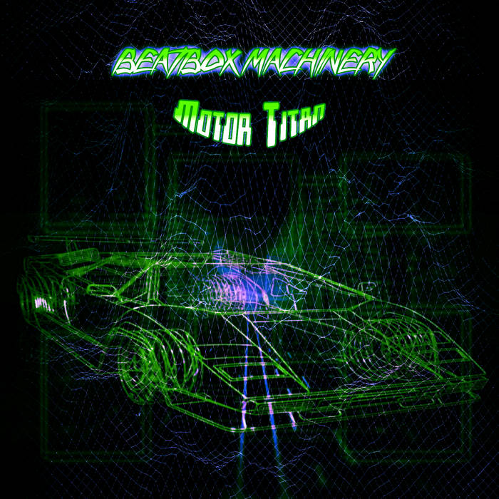 105. BEATBOX MACHINERY - Motor titan cover art