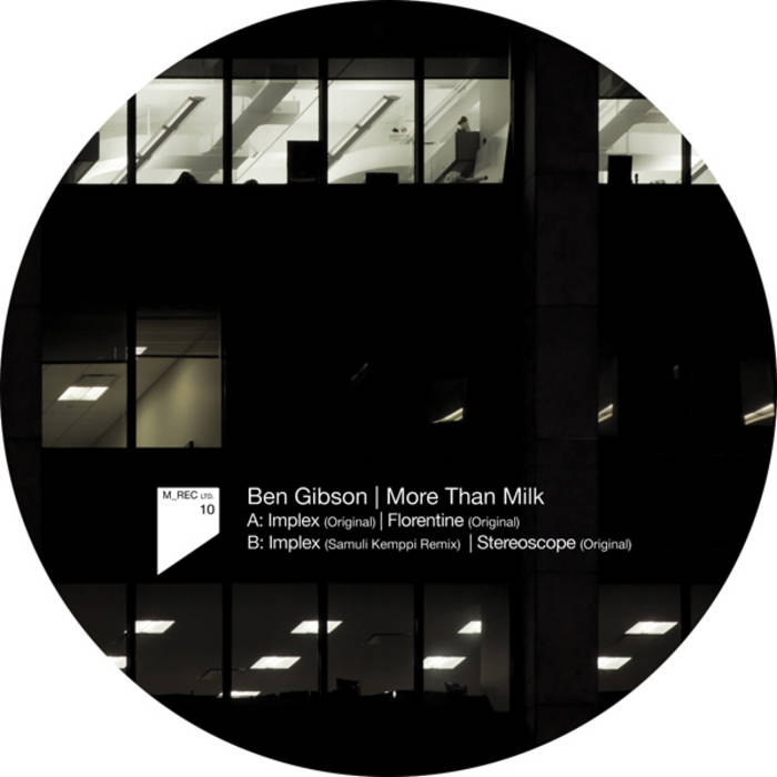 Ben Gibson – More Than Milk (M_Rec Ltd 10) cover art