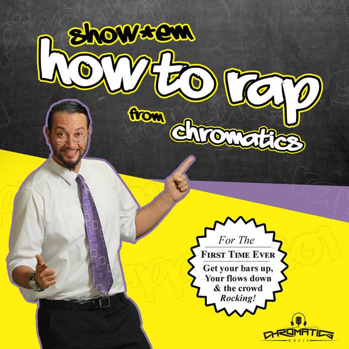 Show'em How To Rap cover art