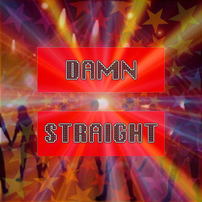 Damn Straight cover art