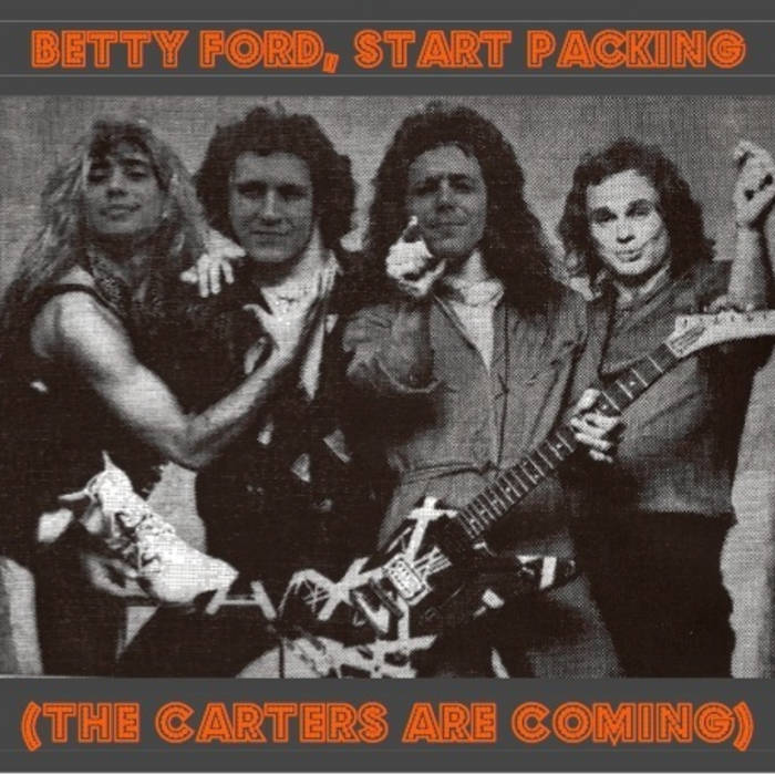 Betty Ford, Start Packing (The Carters are Coming) cover art