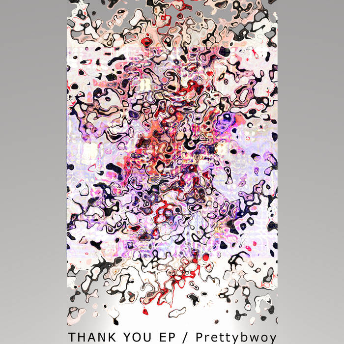 Prettybwoy - THANK YOU EP cover art