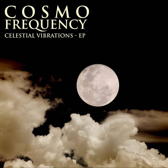 Celestial Vibrations - EP cover art