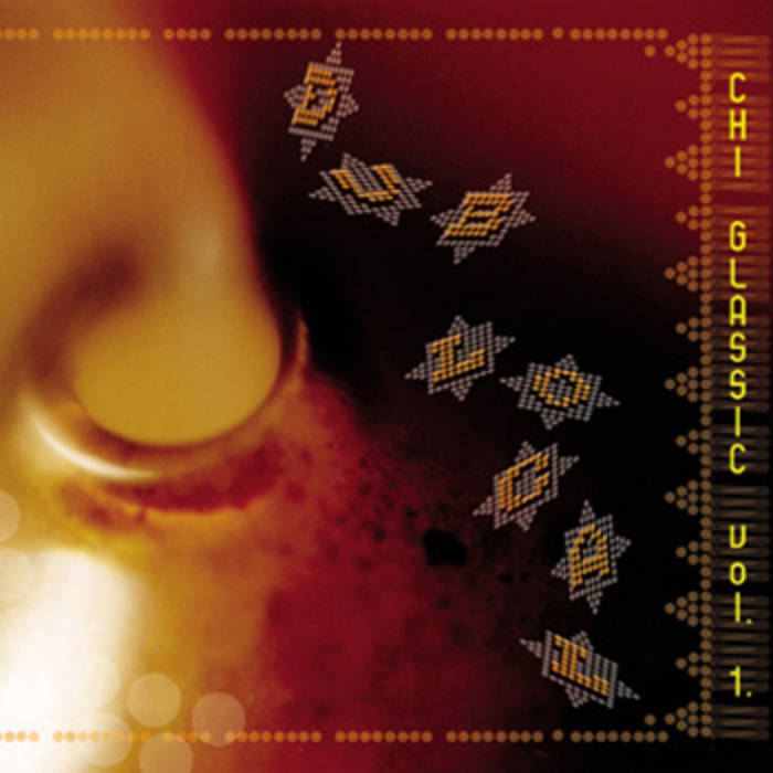 Chi Glassic Volume 1. - Dub Local cover art