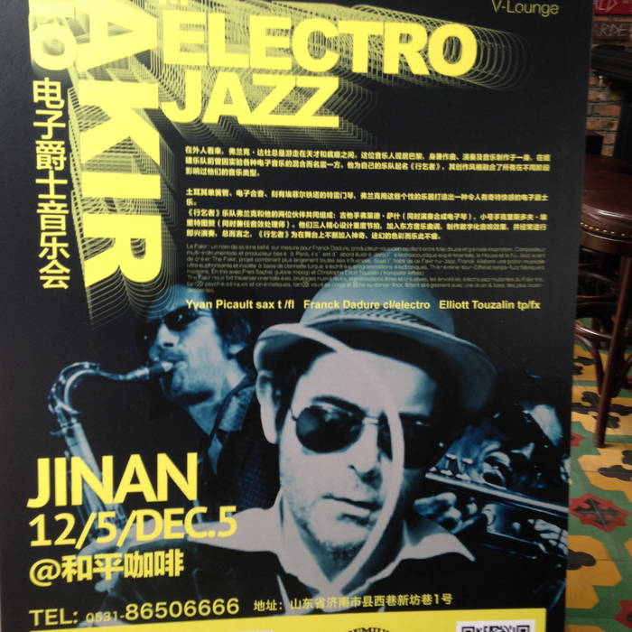 The Fakir trio live in Jinan Café de la Paix-China-5 dec 2015 cover art