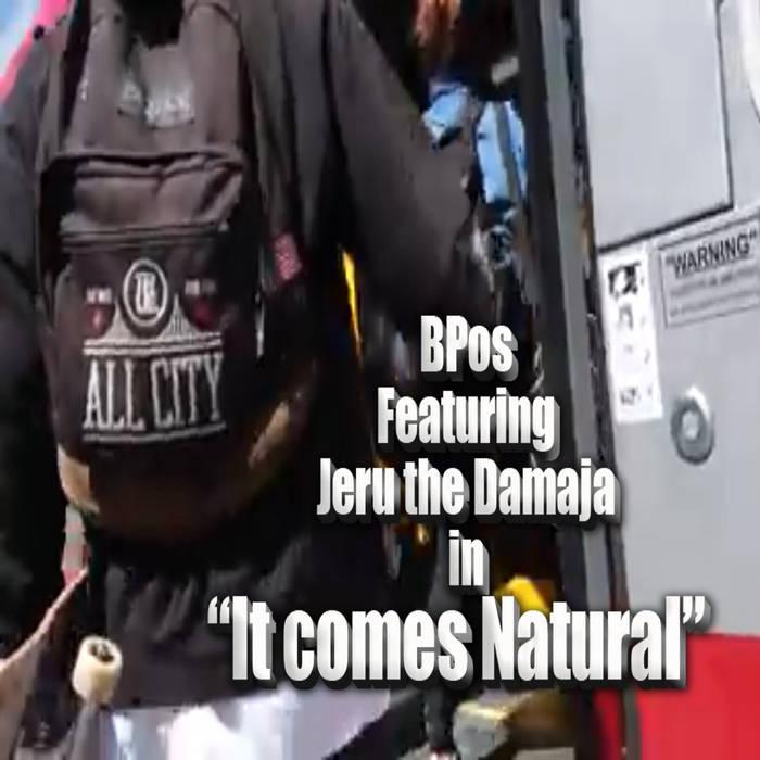 It Comes Natural Ft. Jeru the Damaja cover art