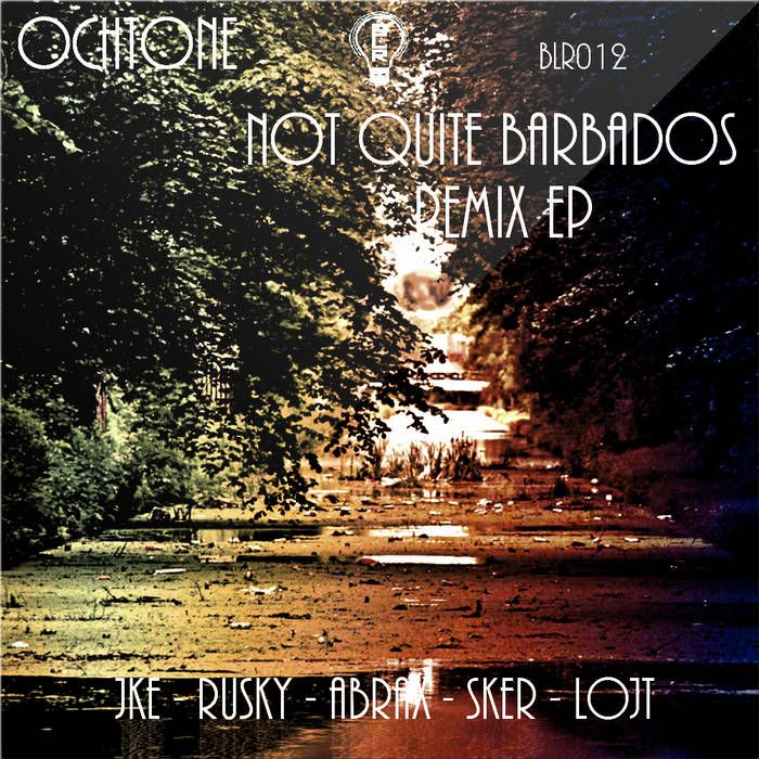 Not Quite Barbados Remix EP (BLR012) cover art