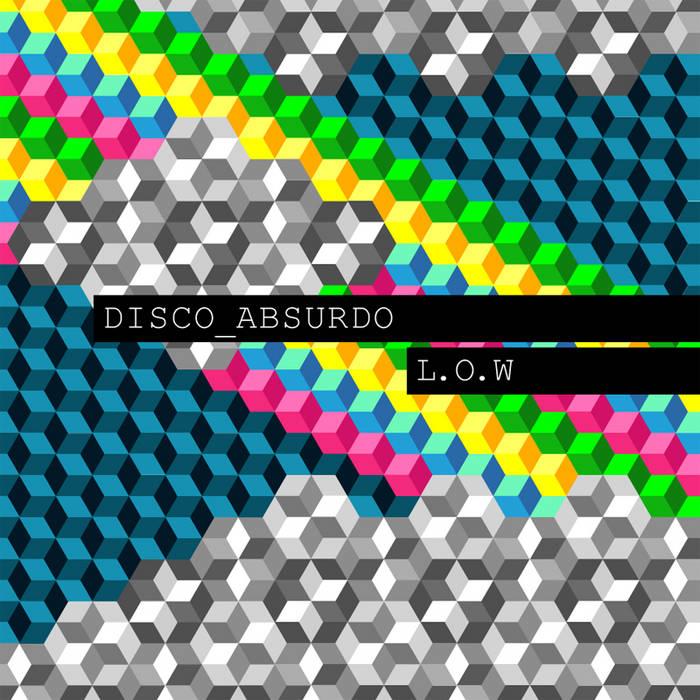 Disco Absurdo - L.O.W cover art