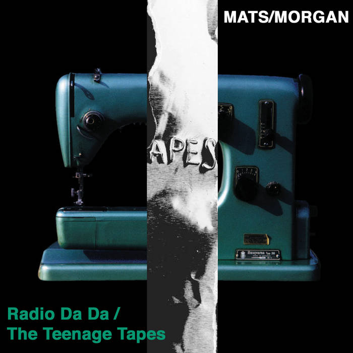Radio Da Da / The Teenage Tapes cover art